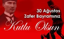 30 Ağustos Zafer Bayramı Kutlu Olsun!!!