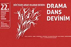 22.Uluslararası Eğitimde Yaratıcı Drama Semineri 25-28 Nisan