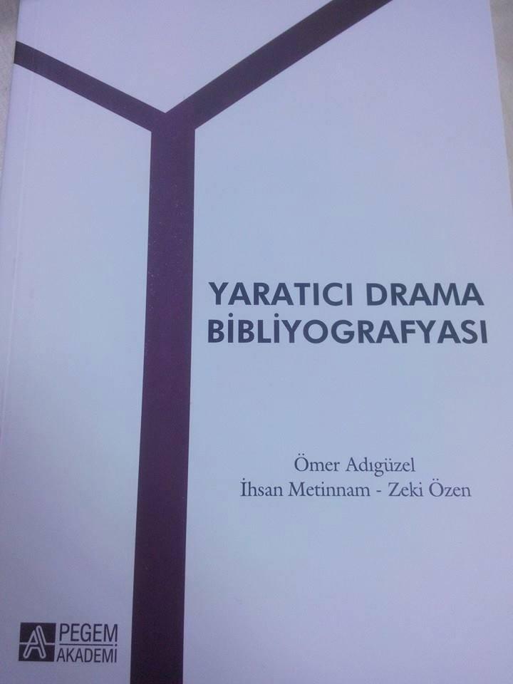 """""""YARATICI DRAMA BİBLİYOGRAFYASI"""""""
