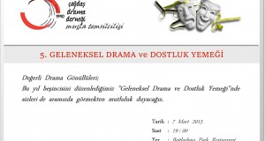 MUĞLA TEMSİLCİLİĞİ 5. DRAMA VE DOSTLUK YEMEĞİ !!!