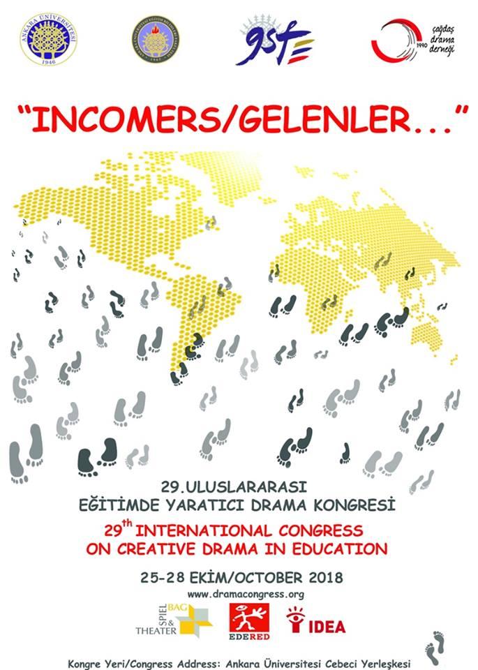 """25-28 Ekim 2018'de 29. Uluslararası Eğitimde Yaratıcı Drama Kongresine """"GELENLER""""i bekliyoruz."""