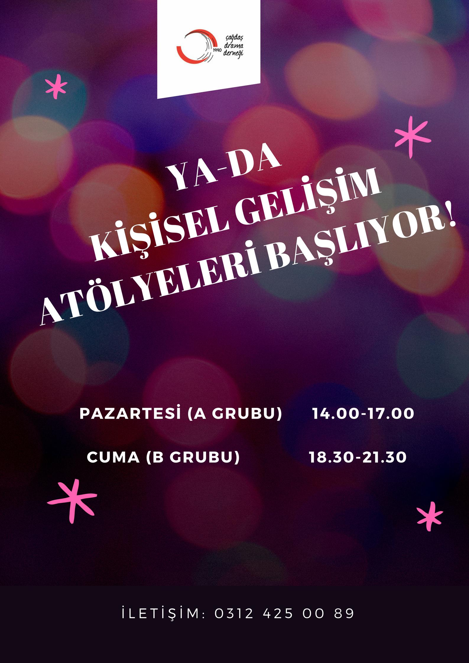 YA-DA Kişisel Gelişim Atölyeleri Başlıyor! / Ankara