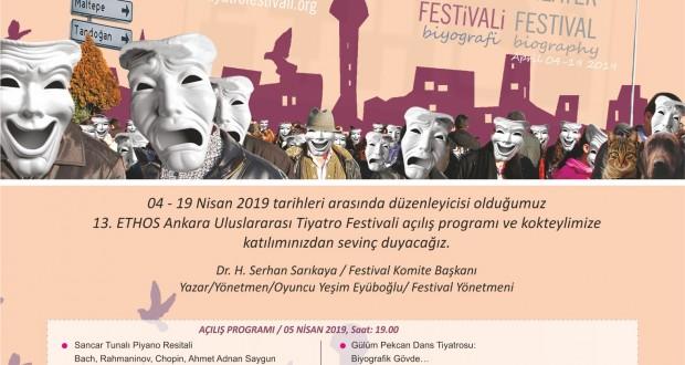 13. ETHOS Ankara Uluslararası Tiyatro Festivali / 04-19 Nisan 2019