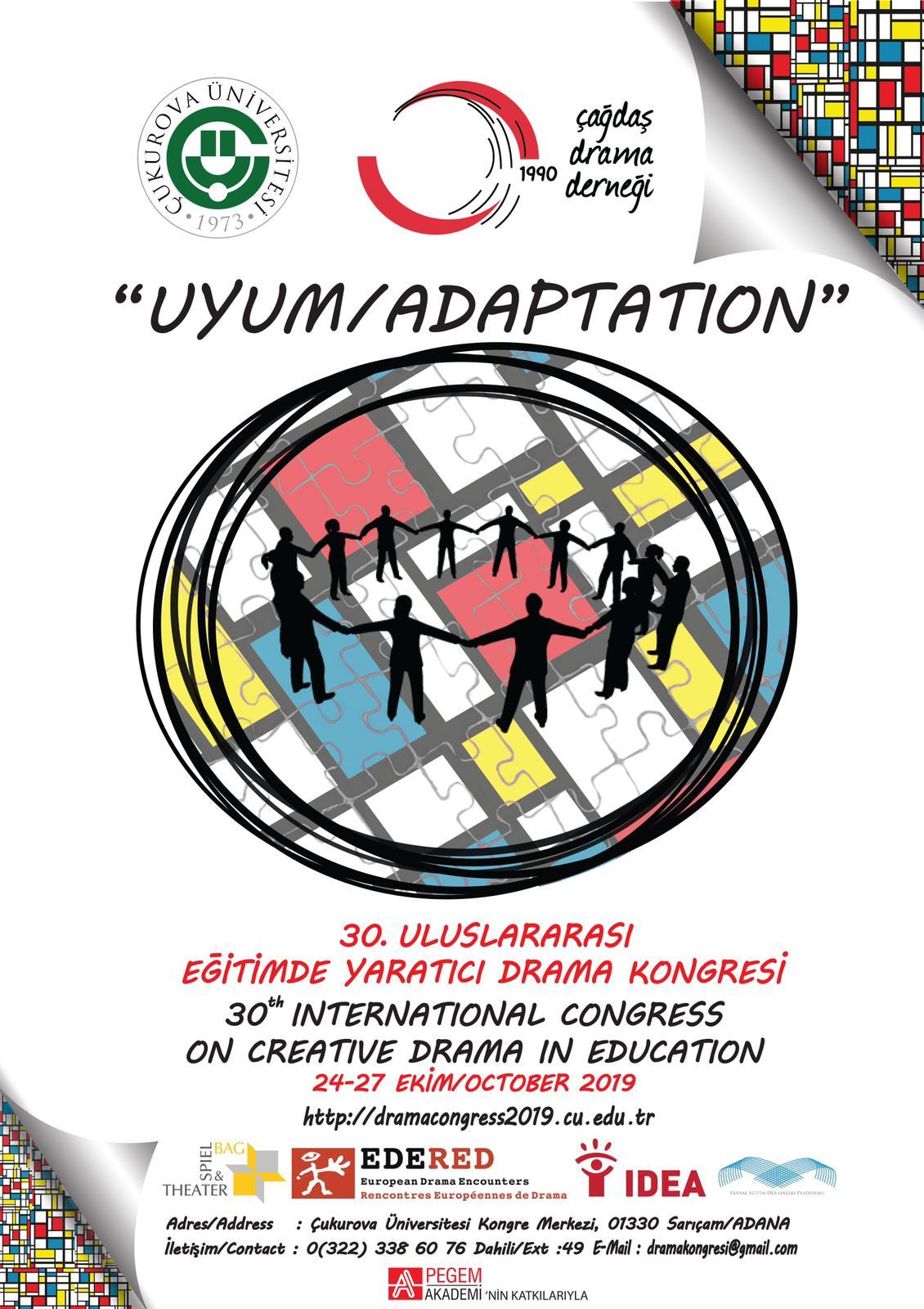 """30. Uluslararası Eğitimde Yaratıcı Drama Kongresi """"Uyum"""" Temasıyla Adana'da!"""