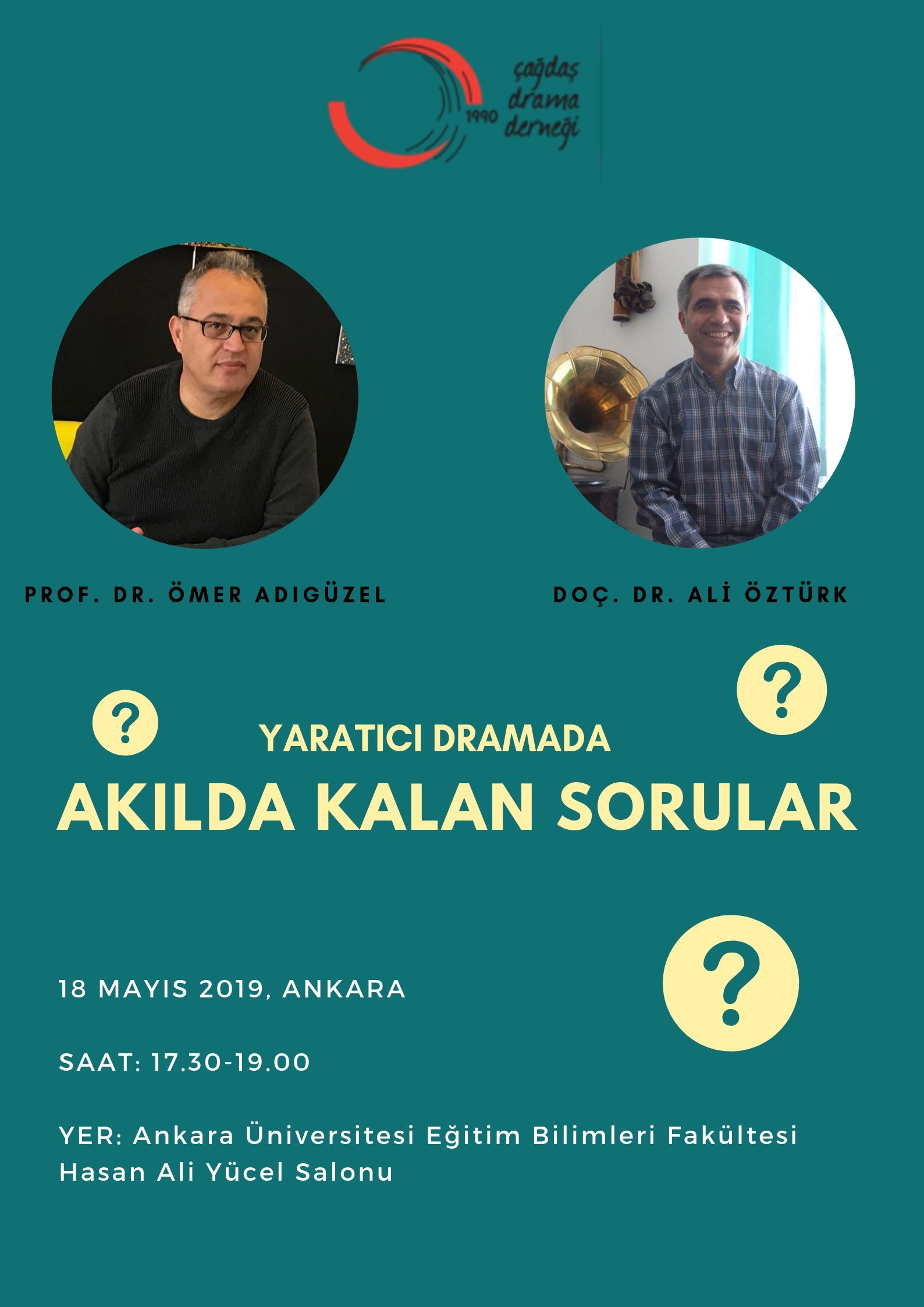 Yaratıcı drama alanına ilişkin sorularınız mı var? Prof. Dr. Ömer Adıgüzel ve Doç. Dr. Ali Öztürk cevaplıyor!