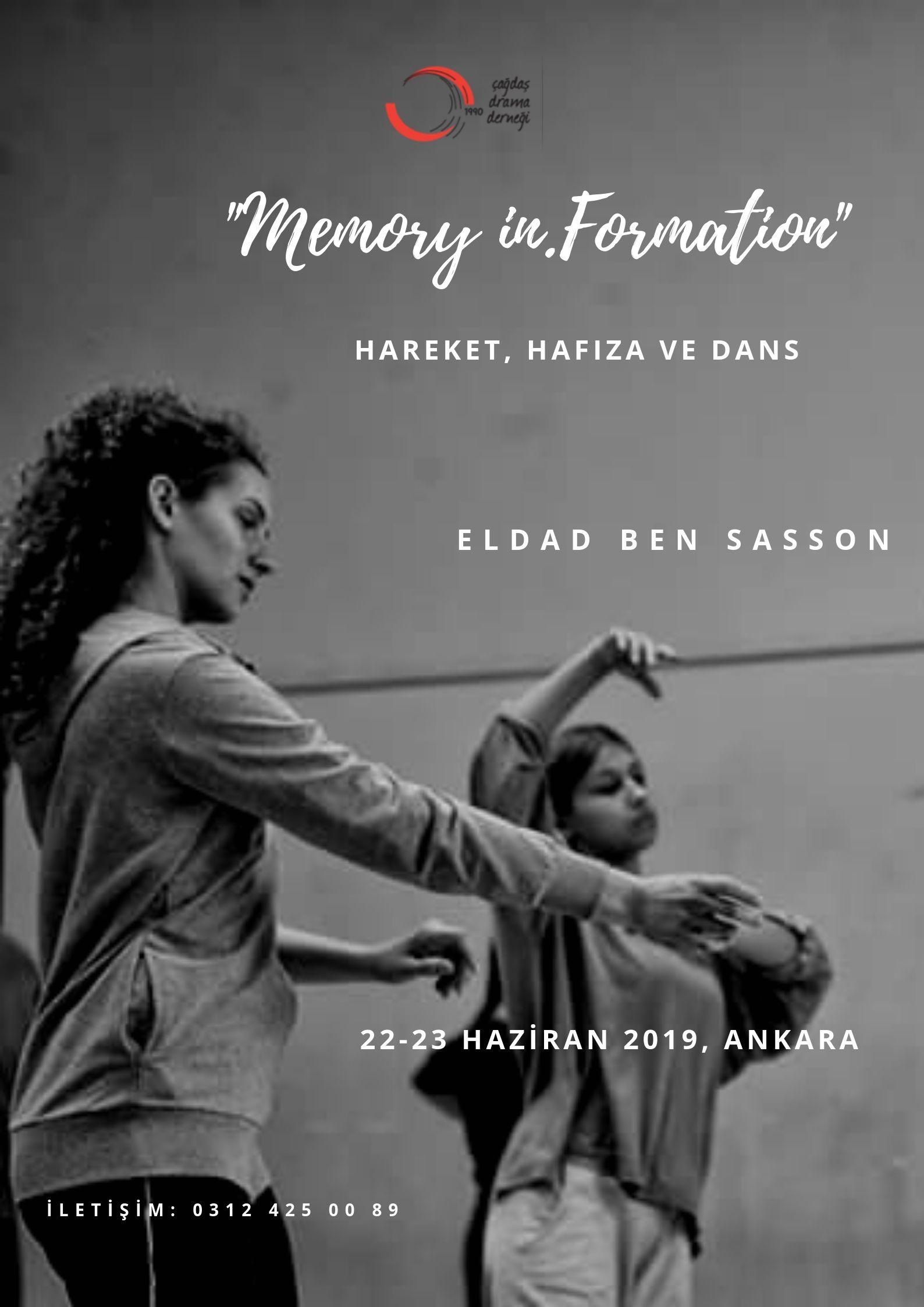 "Konulu Atölye (Ankara) / ""Memory in, Formation"" Hareket, Hafıza ve Dans – Eldad Ben Sasson"